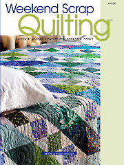 Weekend Scrap Quilting - Electronic Download