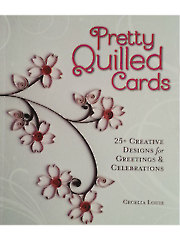 Pretty Quilled Cards