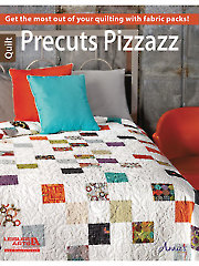 Precuts Pizzazz Quilt Book