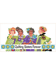 """Quilting Sisters Forever Panel - 6"""" x 12"""""""