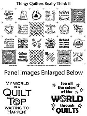Things Quilters Really Think II Panel