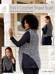 ANNIE'S SIGNATURE DESIGNS; 3 in 1 Crochet Shawl Scarf