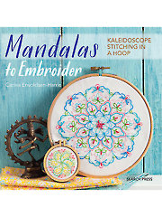 Mandalas to Embroider: Kaleidoscope Stitching in a Hoop