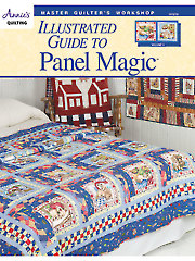 Master Quilter's Workshop Illustrated Guide to Panel Magic
