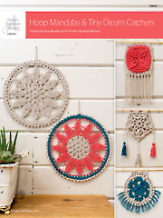 ANNIE'S SIGNATURE DESIGNS: Hoop Mandalas & Tiny Dream Catchers Crochet Pattern