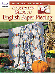 Master Quilter's Workshop Illustrated Guide to English Paper Piecing