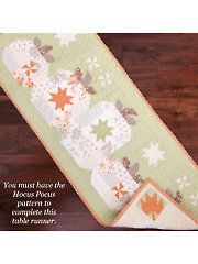 Hocus Pocus Quilt Pattern or Table Runner Add-On Pattern