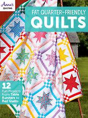 Fat-Quarter Friendly Quilts