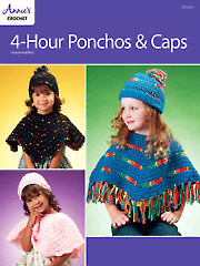 4-Hour Ponchos & Caps Crochet Pattern