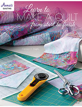 Learn to Make a Quilt From Start to Finish - Electronic Download
