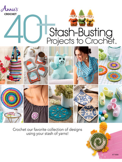 Stash-Busting Projects to Crochet! - Electronic Download
