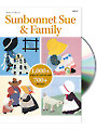 Sunbonnet Sue & Family CD