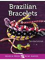 Mini Makes: Brazilian Bracelets Book