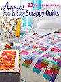 Fun & Easy Scrappy Quilts