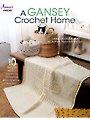 A Gansey Crochet Home Pattern Book