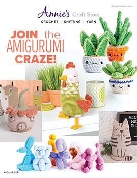 Shop the August 2021 Crochet & Craft Catalog