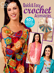 Quick & Easy Crochet Accessories