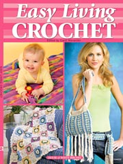 Easy Living Crochet