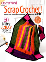Scrap Crochet! 50 Nifty Scrap Projects to Crochet Spring 2012