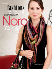 Fashions to Flaunt Crocheted with Noro Yarns