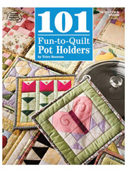 101 Fun-to-Quilt Pot Holders
