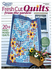 Fresh Cut Quilts from the Garden