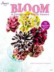 Bloom: A Collection of Fabric Flowers