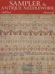 Sampler & Antique Needlework Quarterly Autumn 2012