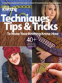 Techniques, Tips and Tricks to Hone Your Knitting Know-How Fall 2011